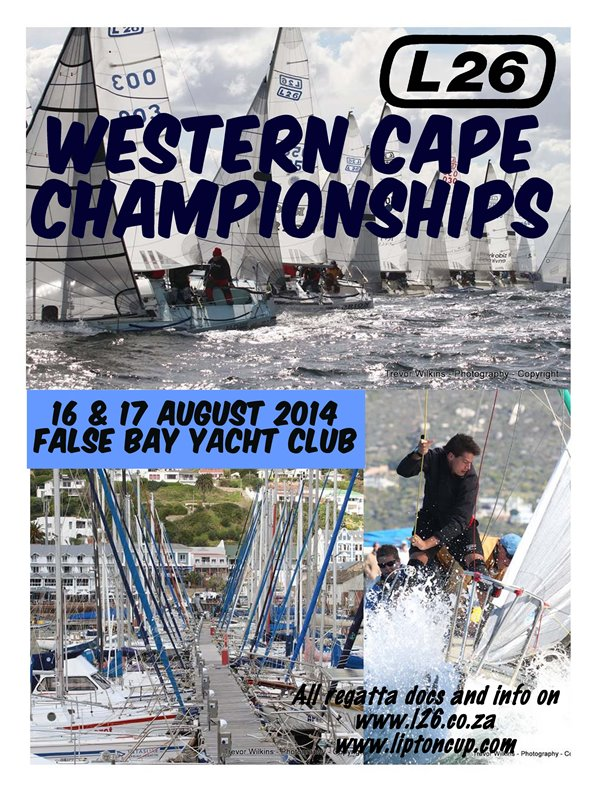 L26 Western Cape Championships 16 & 17 August At False Bay Yacht Club